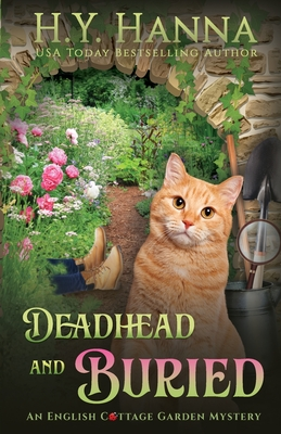 Deadhead and Buried: The English Cottage Garden Mysteries - Book 1 Cover Image