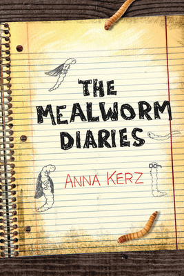 Cover for The Mealworm Diaries