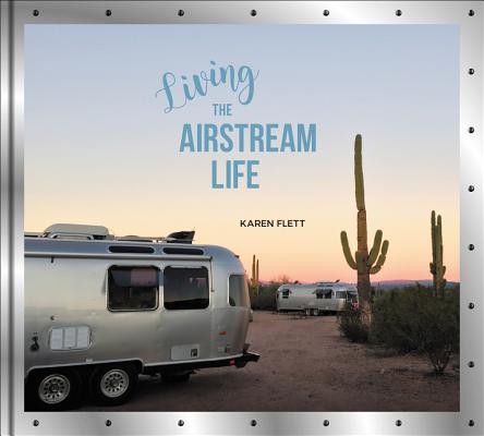 Living the Airstream Life Cover Image