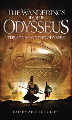 The Wanderings of Odysseus: The Story of The Odyssey Cover Image
