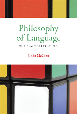 Philosophy of Language: The Classics Explained Cover Image
