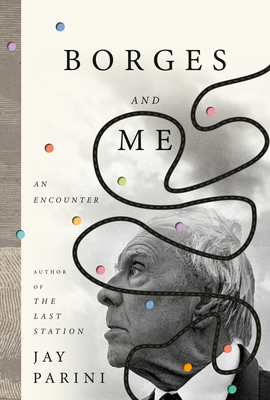 Borges and Me: An Encounter Cover Image