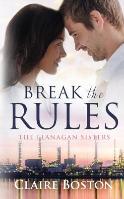 Break the Rules (Flanagan Sisters #1) Cover Image