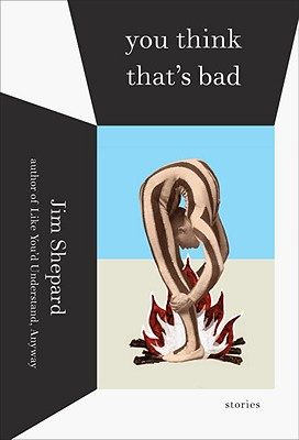 You Think That's Bad: Stories Cover Image
