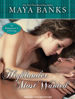 Highlander Most Wanted (Montgomerys and Armstrongs #2) Cover Image