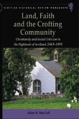 Cover for Land, Faith and the Crofting Community