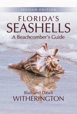 Florida's Seashells: A Beachcomber's Guide Cover Image