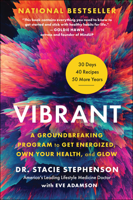 Vibrant: A Groundbreaking Program to Get Energized, Own Your Health, and Glow Cover Image