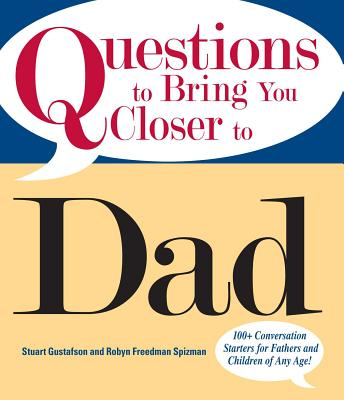 Cover for Questions To Bring You Closer To Dad