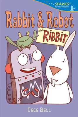 Rabbit and Robot and Ribbit (Candlewick Sparks) Cover Image