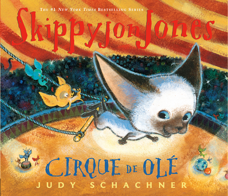 Skippyjon Jones Cirque de OLE Cover