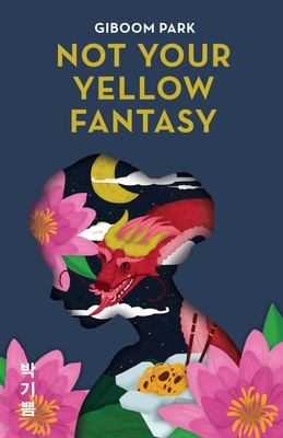 Not Your Yellow Fantasy: Deconstructing the Legacy of Asian Fetishization Cover Image