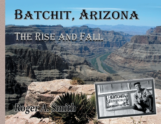 Batchit, Arizona: The Rise and Fall Cover Image