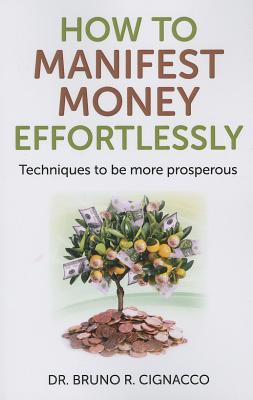 Cover for How to Manifest Money Effortlessly