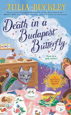 Death in a Budapest Butterfly (A HUNGARIAN TEA HOUSE MYSTERY #1) Cover Image
