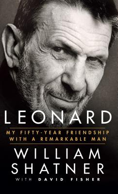 Leonard: My Fifty-Year Friendship with a Remarkable Man Cover Image