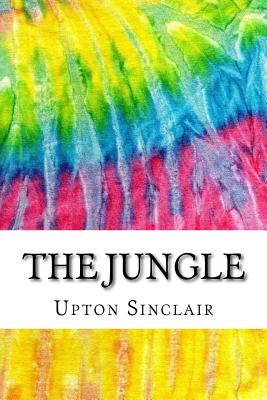 The Jungle: Includes MLA Style Citations for Scholarly Secondary Sources, Peer-Reviewed Journal Articles and Critical Essays (Squi Cover Image