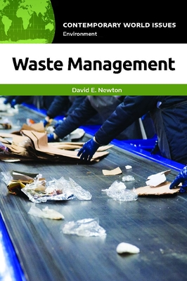 Waste Management: A Reference Handbook (Contemporary World Issues) Cover Image