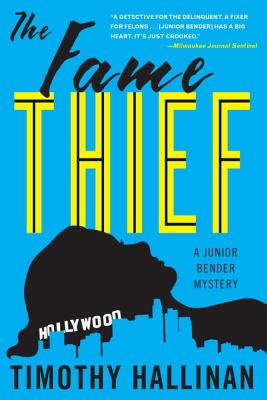 The Fame Thief (A Junior Bender Mystery #3) Cover Image