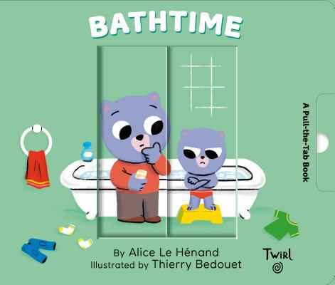 Bathtime: A Pull-the-Tab Book (Pull and Play #5) Cover Image