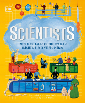 Scientists: Inspiring Tales of the World's Brightest Scientific Minds Cover Image