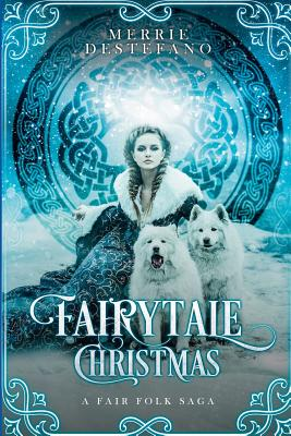 Fairytale Christmas: A Fair Folk Saga Cover Image