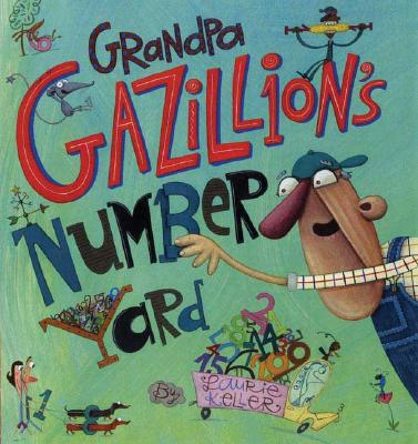 Grandpa Gazillion's Number Yard Cover
