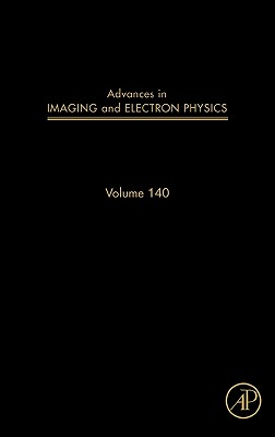 Advances in Imaging and Electron Physics, 140 Cover Image