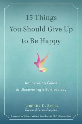 15 Things You Should Give Up to Be Happy Cover