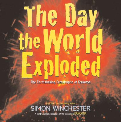 The Day the World Exploded Cover
