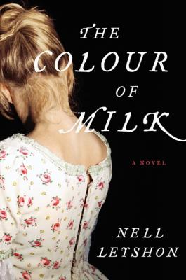 The Colour of Milk: Novel Cover Image