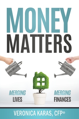 Money Matters: Merging Lives, Merging Finances Cover Image