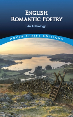 English Romantic Poetry: An Anthology (Dover Thrift Editions) Cover Image