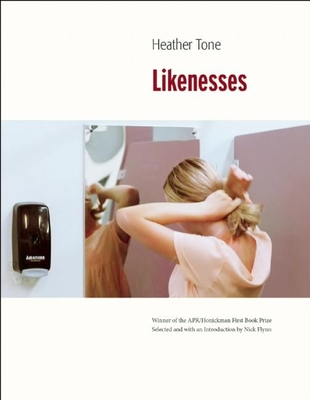 Likenesses (Apr Honickman 1st Book Prize) Cover Image