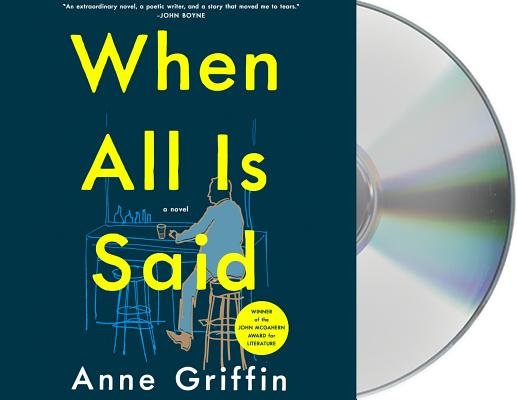 When All Is Said: A Novel Cover Image