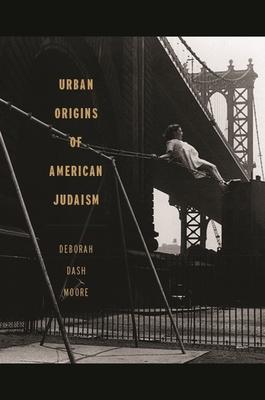 Cover for Urban Origins of American Judaism