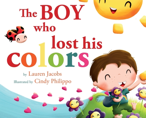 The Boy who lost his colors Cover Image