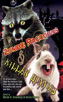 Zombie Raccoons & Killer Bunnies Cover Image