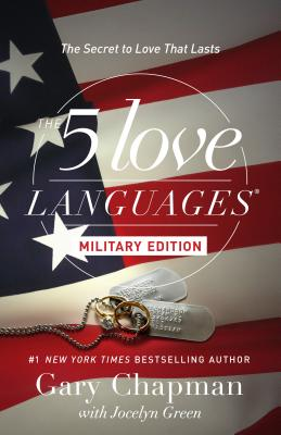 The 5 Love Languages Military Edition: The Secret to Love That Lasts Cover Image