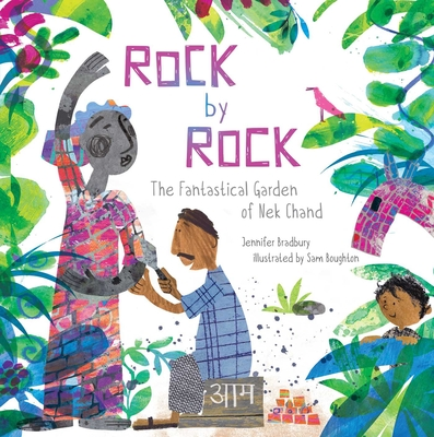 Rock by Rock: The Fantastical Garden of Nek Chand Cover Image