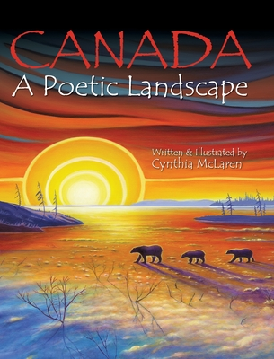 Canada: A Poetic Landscape Cover Image