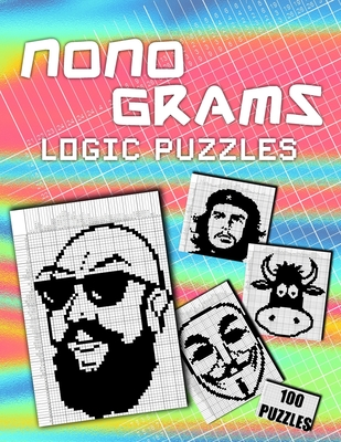 Nonograms Hanjie Puzzle Book For Adults: 100 Challenging Picross Puzzles - Easy To Hard Japanese Crosswords - Griddlers Paint By Numbers - Picture Cro Cover Image