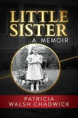 Little Sister: A Memoir Cover Image