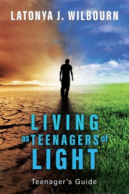 Living as Teenagers of Light Cover Image