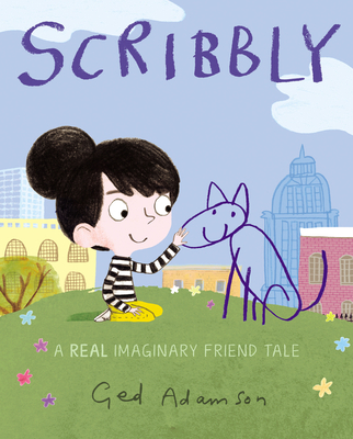 Scribbly: A Real Imaginary Friend Tale Cover Image