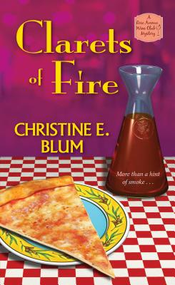 Clarets of Fire (Rose Avenue Wine Club Mystery #4) Cover Image