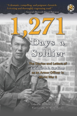1,271 Days a Soldier: The Diaries and Letters of Colonel H. E. Gardiner as an Armor Officer in World War II Cover Image