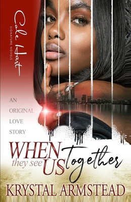When They See Us Together: An Original Love Story Cover Image