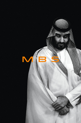 MBS: The Rise to Power of Mohammed bin Salman Cover Image