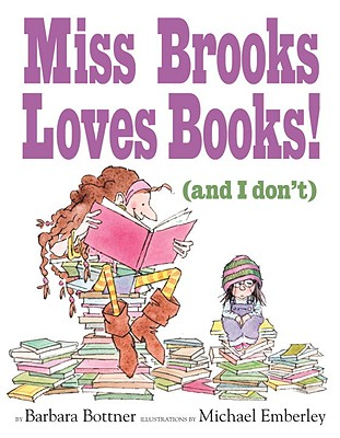 Miss Brooks Loves Books! (and I Don't) Cover Image